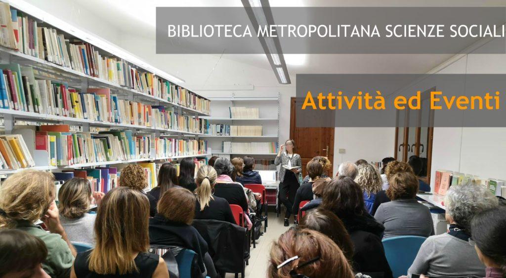 Biblioteca Metropolitana Scienze Sociali Attività & Eventi