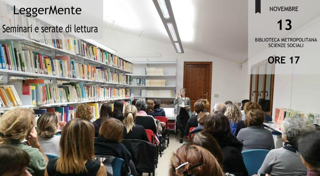 """""""LeggerMente: seminari e serate di lettura"""". Secondo incontro"""