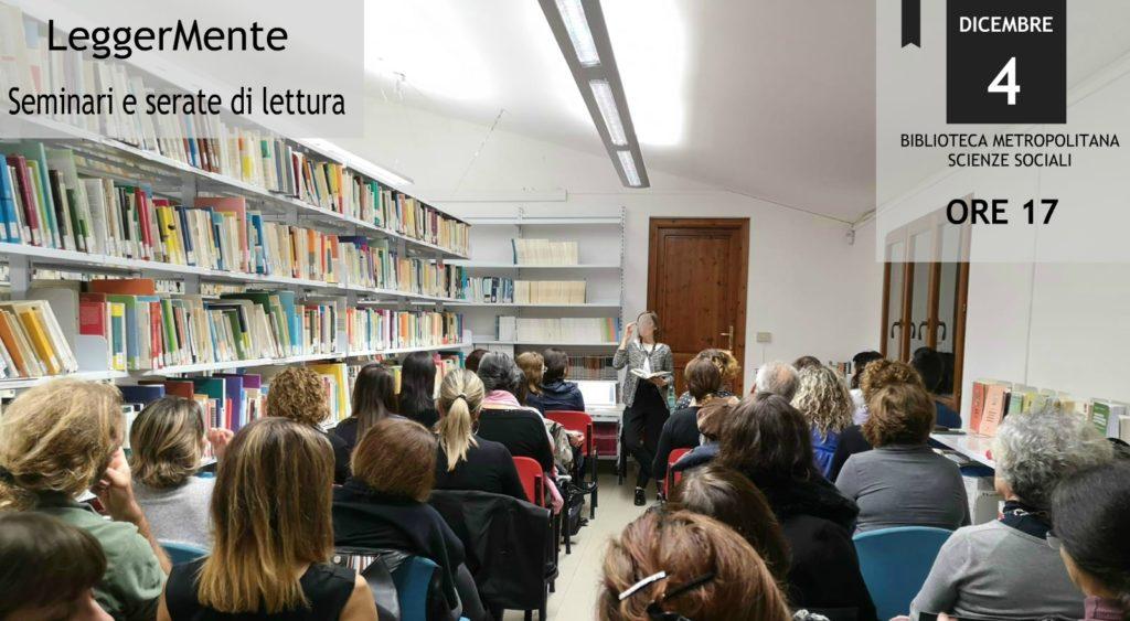 LeggerMente: seminari e serate di lettura. Terzo incontro
