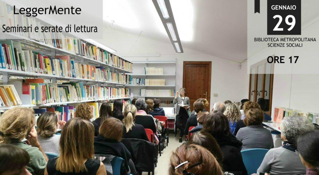LeggerMente: seminari e serate di lettura. Quarto incontro