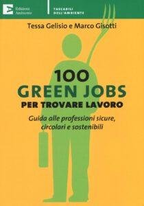Tessa Gelisio 100 Green Jobs per trovare lavoro