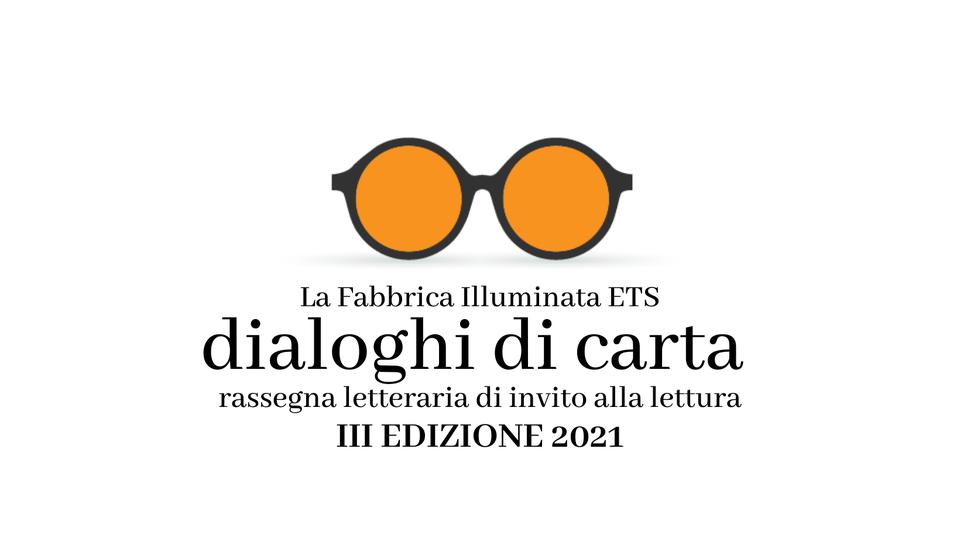 """Terza edizione Festival letterario """"Dialoghi di carta"""""""